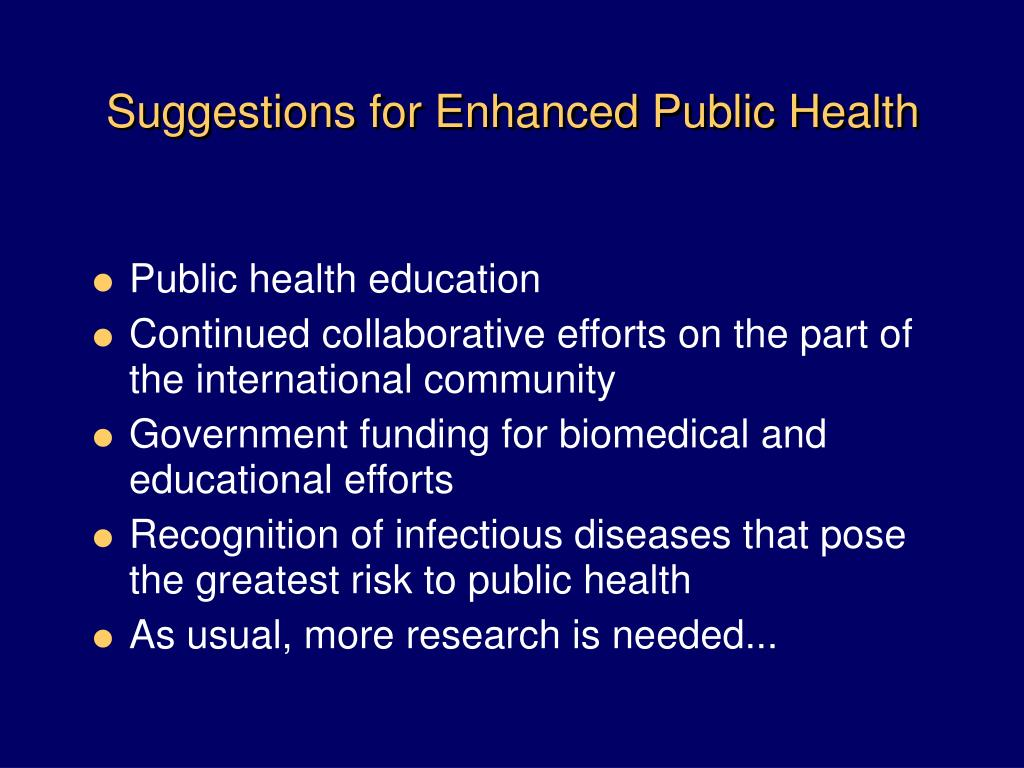 Suggestions for Enhanced Public Health