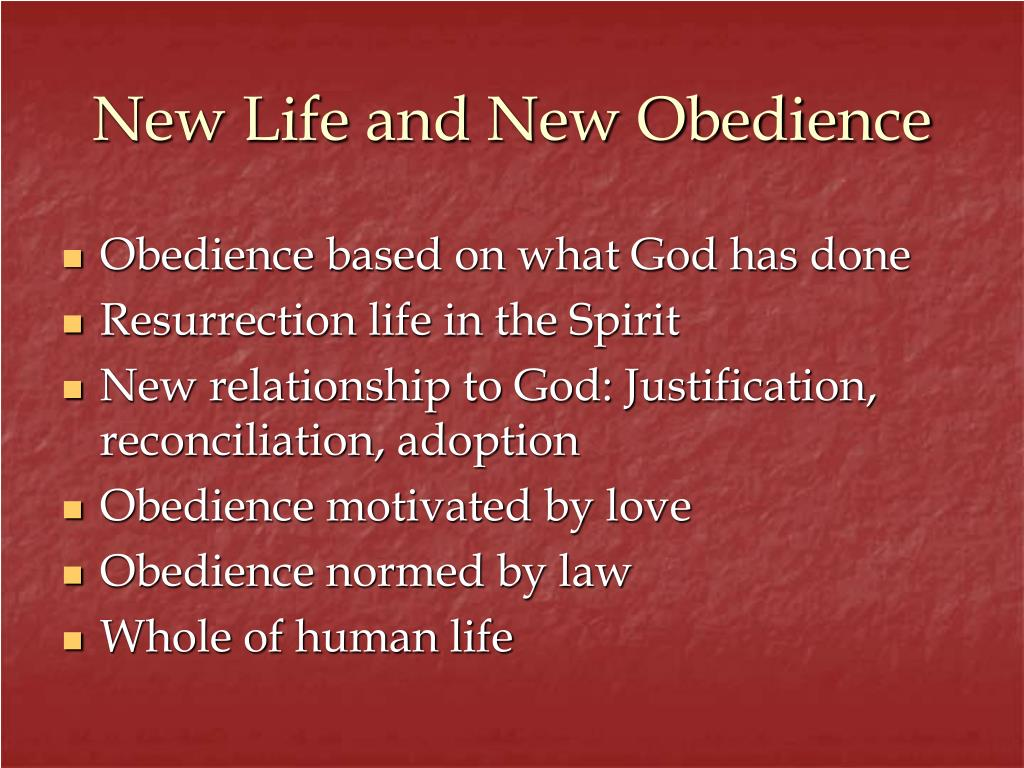 New Life and New Obedience