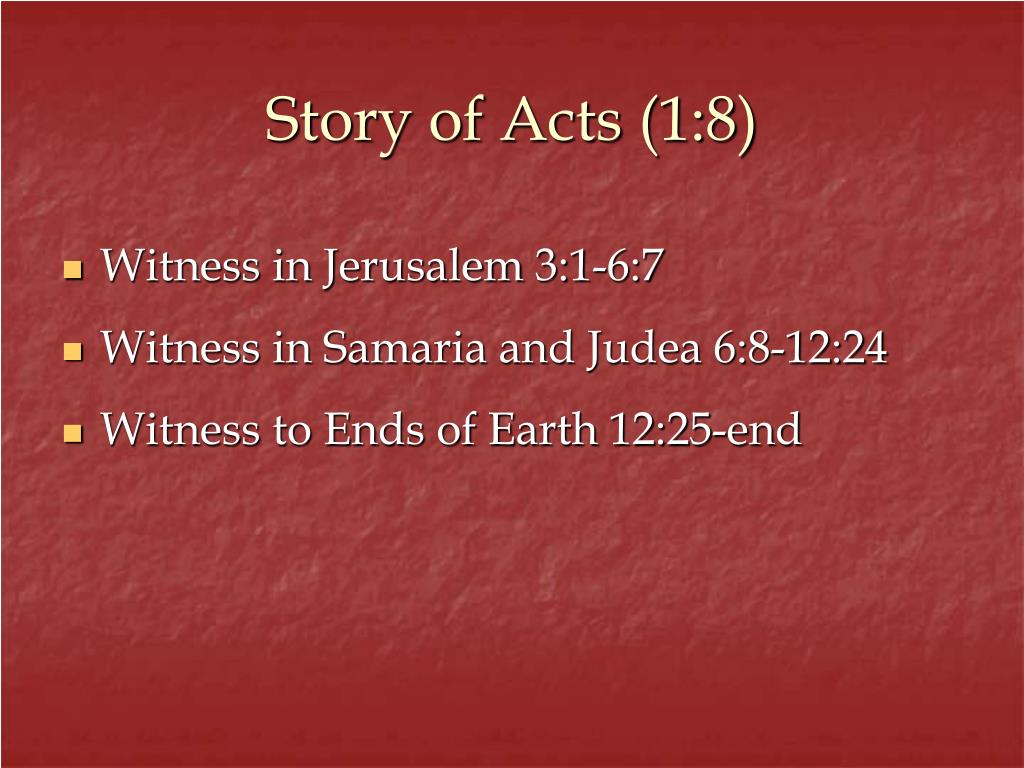 Story of Acts (1:8)