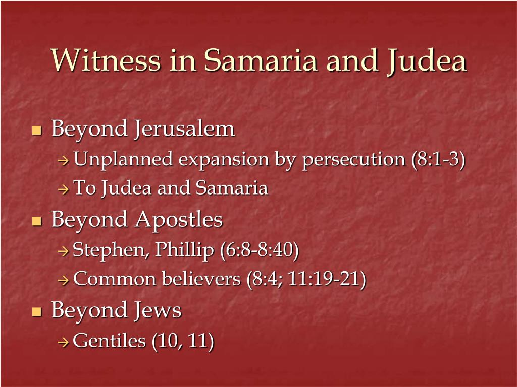 Witness in Samaria and Judea