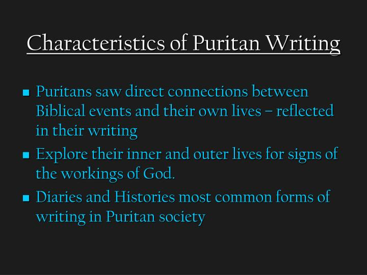 puritan writings An introduction to our american literature course and our first period of study, the puritans.