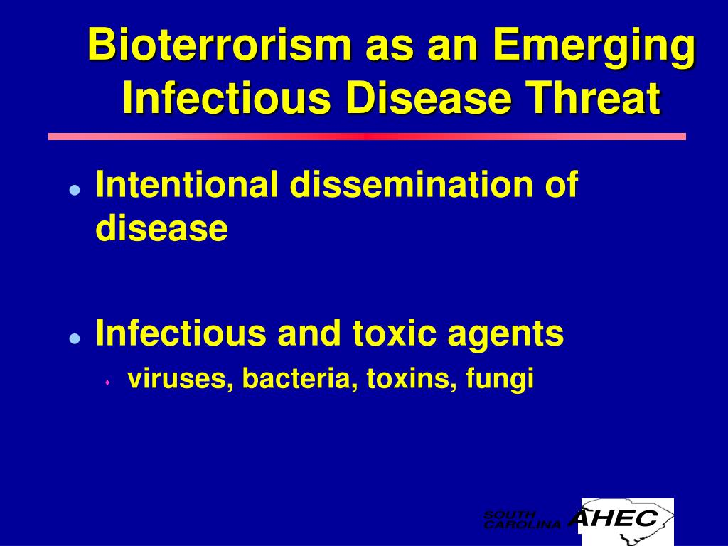 Bioterrorism as an Emerging Infectious Disease Threat