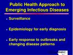 public health approach to emerging infectious diseases