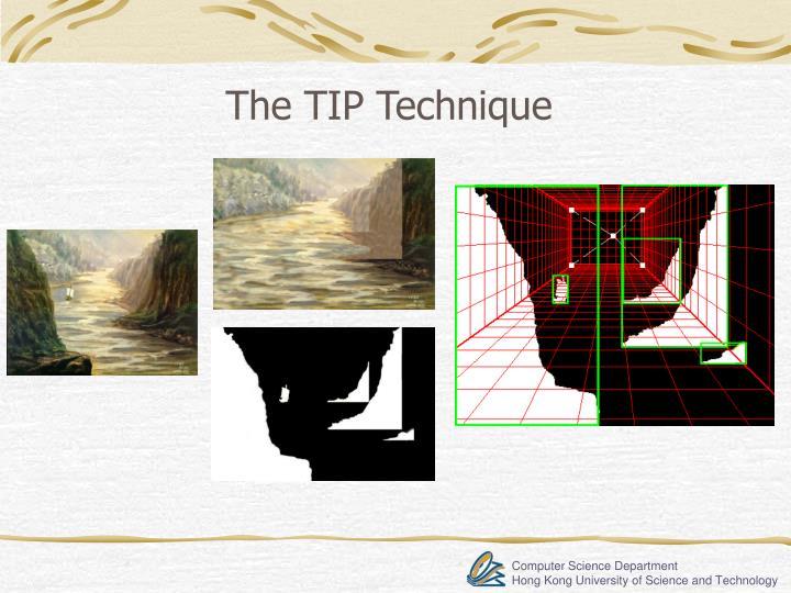 The TIP Technique
