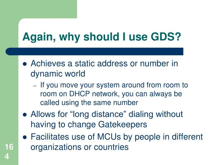 Again, why should I use GDS?