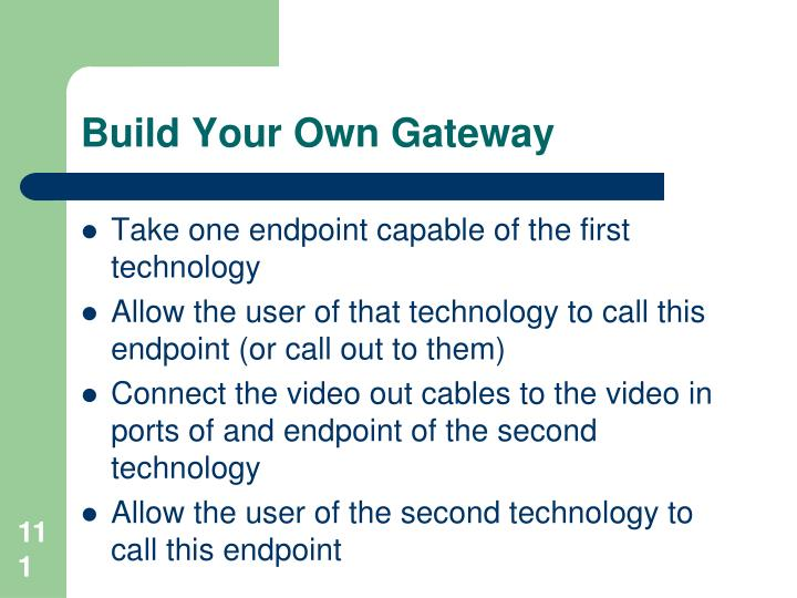 Build Your Own Gateway