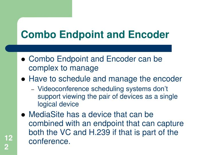 Combo Endpoint and Encoder