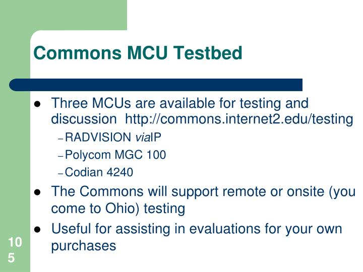 Commons MCU Testbed