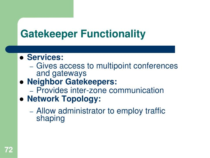 Gatekeeper Functionality