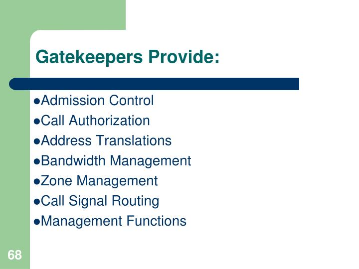 Gatekeepers Provide: