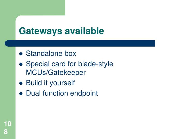 Gateways available