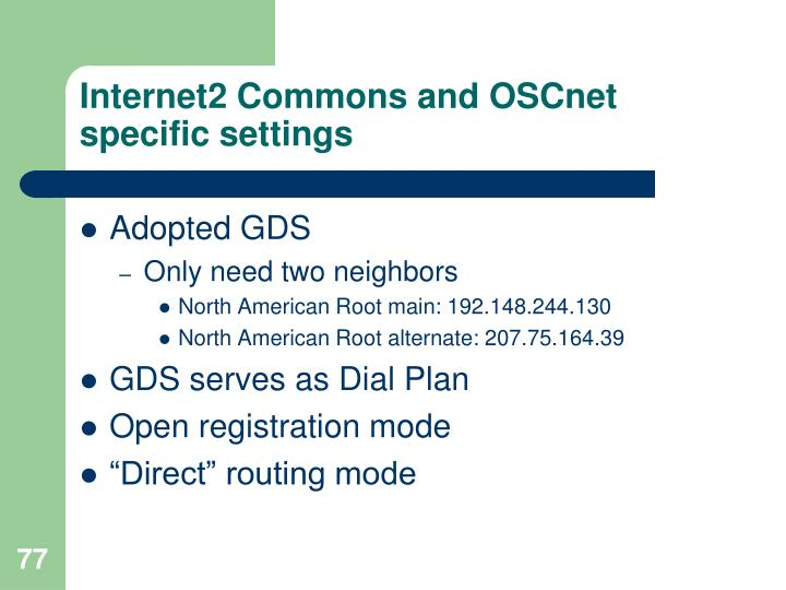 Internet2 Commons and OSCnet specific settings