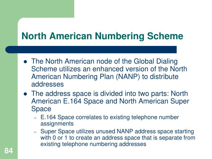 North American Numbering Scheme