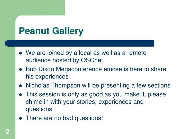 Peanut Gallery