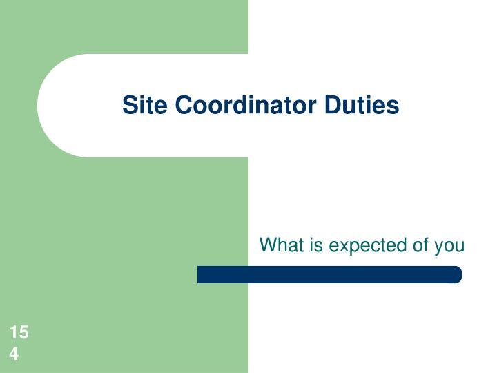 Site Coordinator Duties