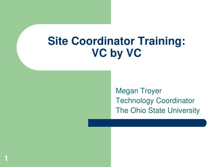 Site coordinator training vc by vc