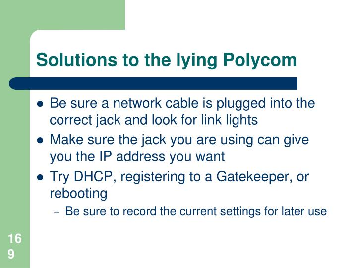 Solutions to the lying Polycom