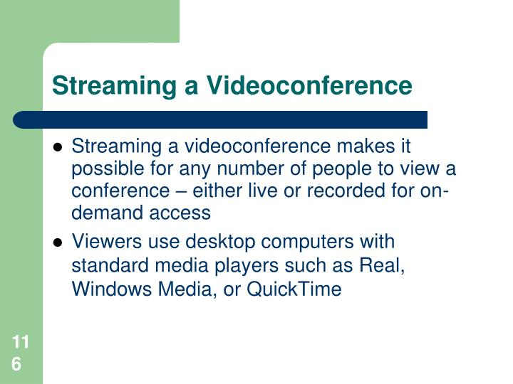 Streaming a Videoconference