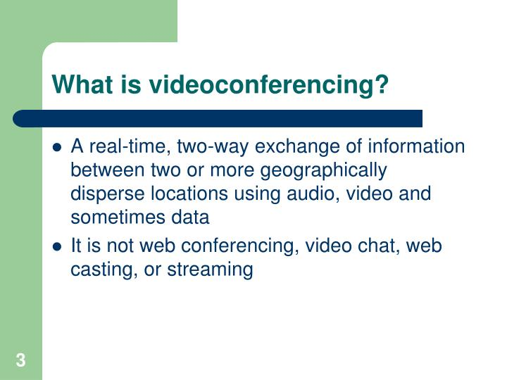 What is videoconferencing