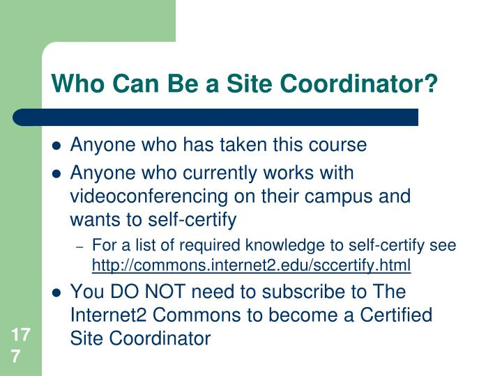 Who Can Be a Site Coordinator?
