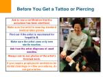 before you get a tattoo or piercing