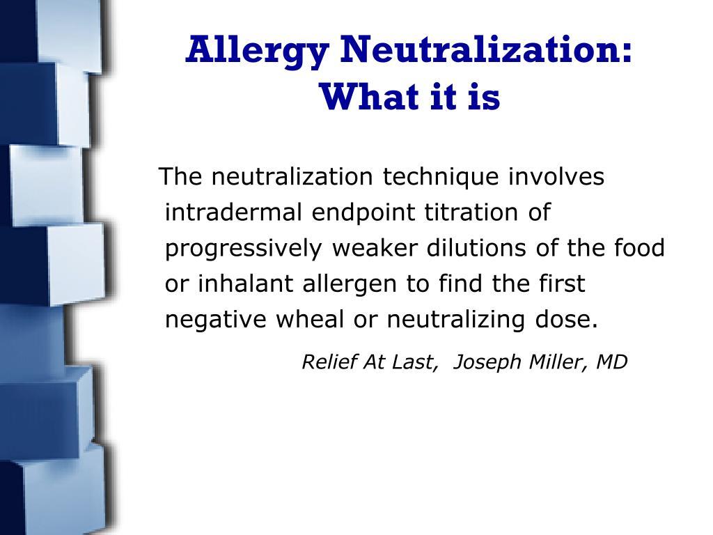 Allergy Neutralization: