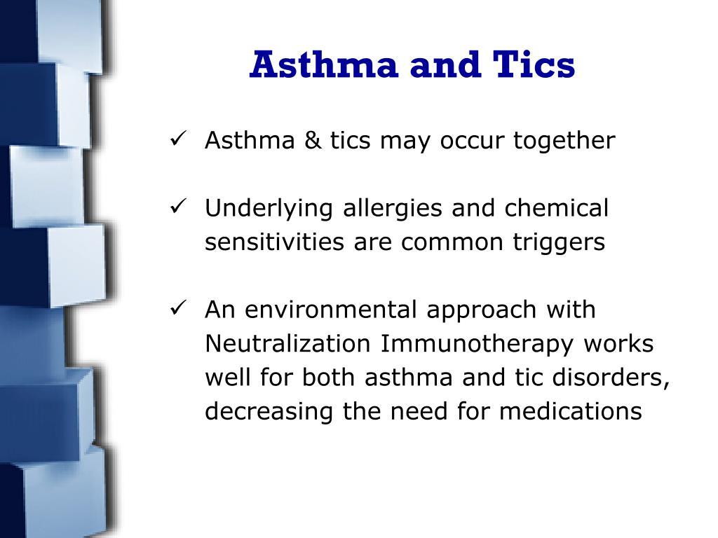 Asthma and Tics