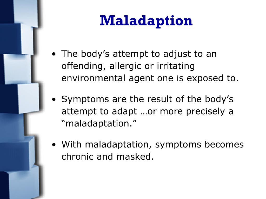 Maladaption