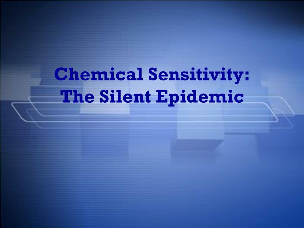 Chemical Sensitivity: