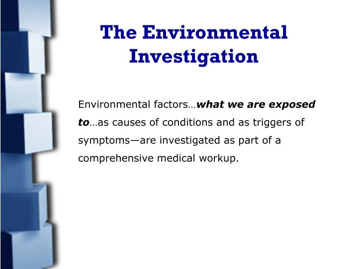 The environmental investigation