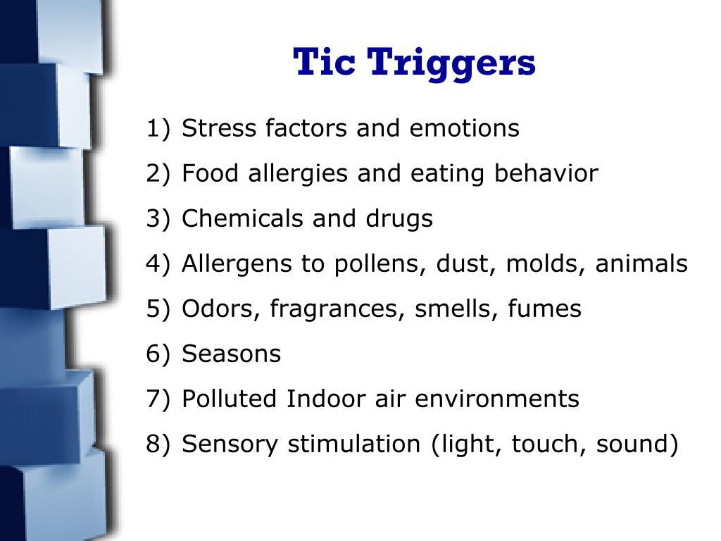 Tic Triggers