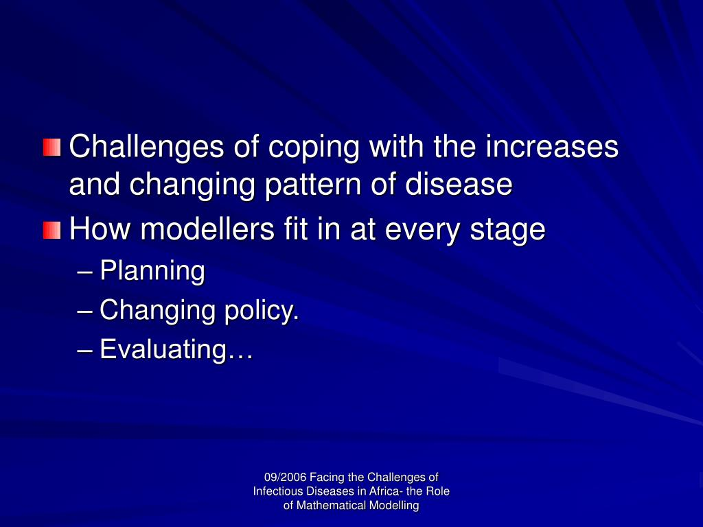Challenges of coping with the increases and changing pattern of disease