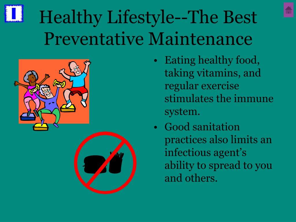 Healthy Lifestyle--The Best Preventative Maintenance
