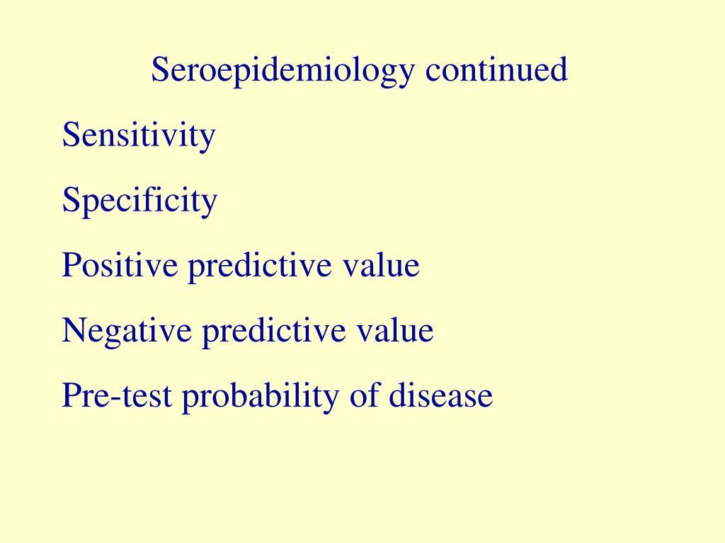 Seroepidemiology continued