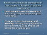 factors contributing to emergence or re emergence of infectious diseases continued18