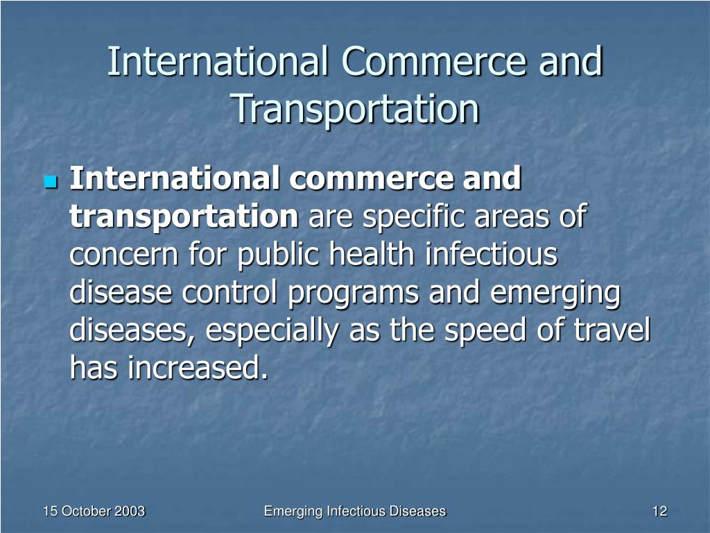 International Commerce and Transportation