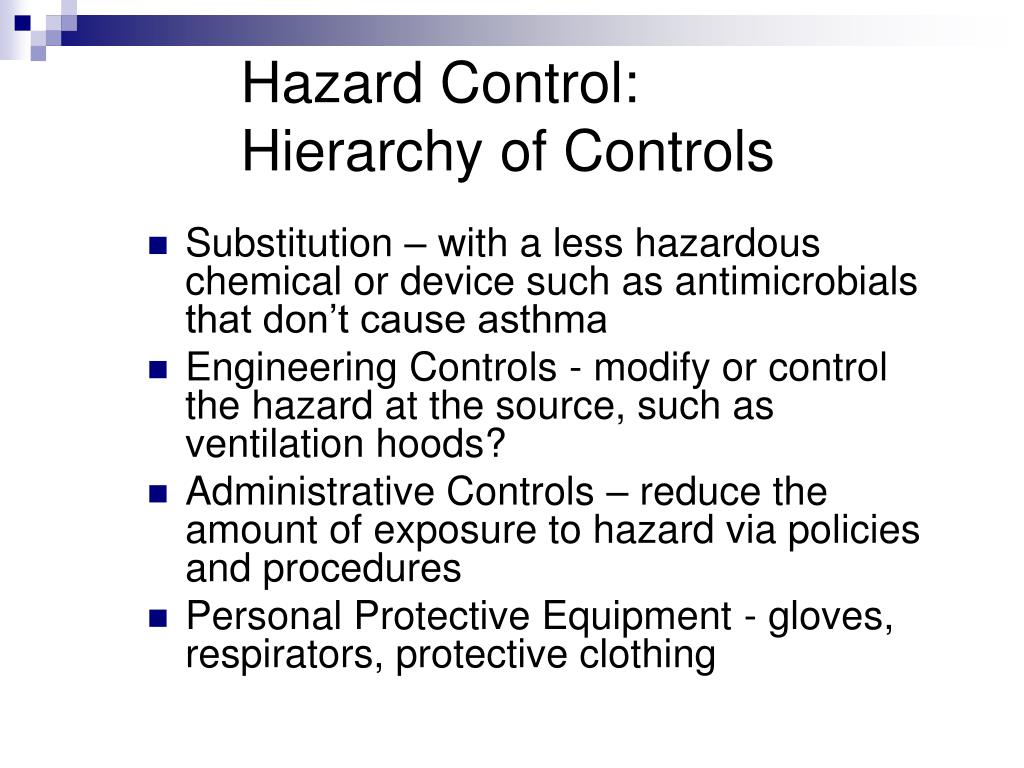 Hazard Control: