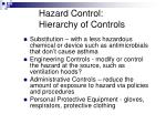 hazard control hierarchy of controls
