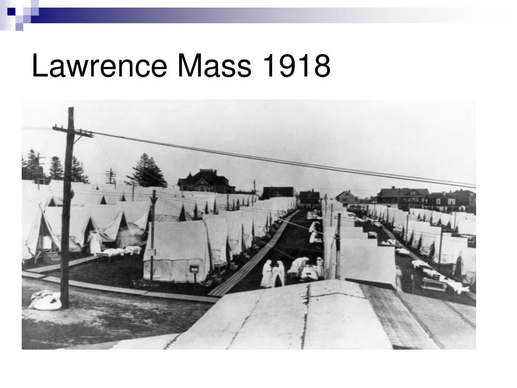 Lawrence Mass 1918