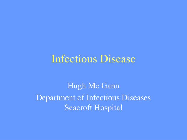 Infectious disease
