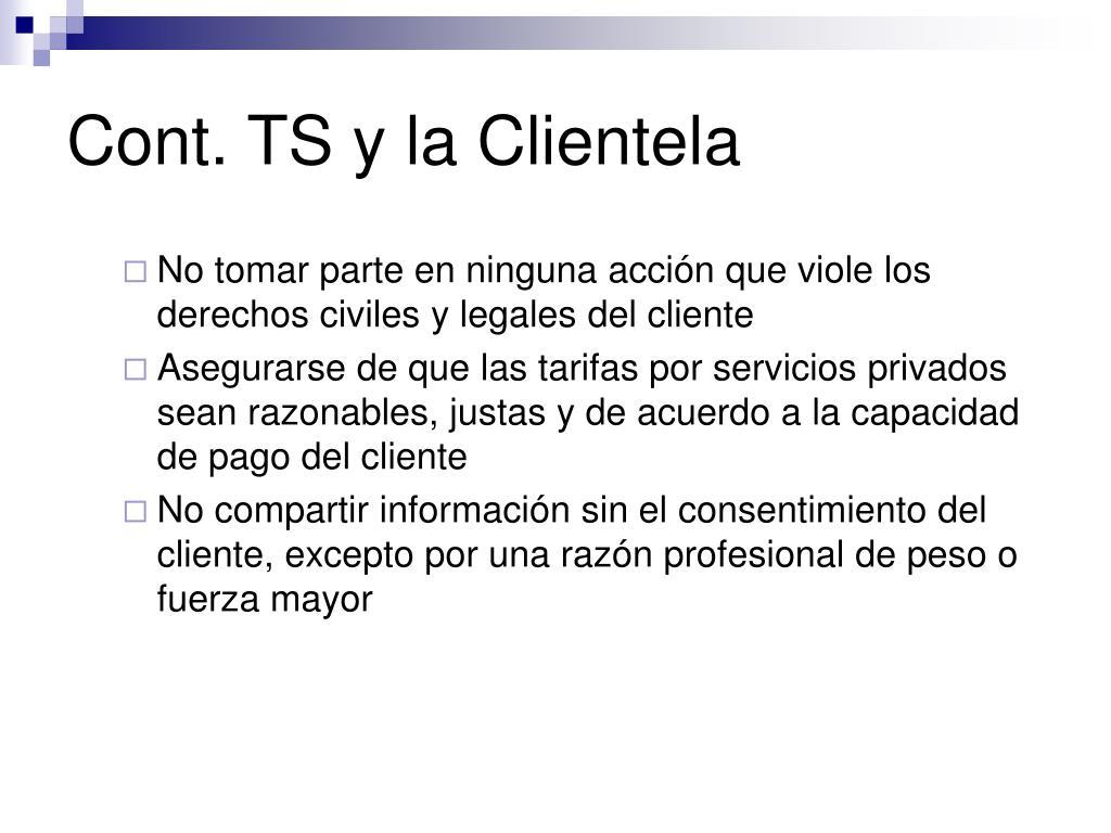 Cont. TS y la Clientela