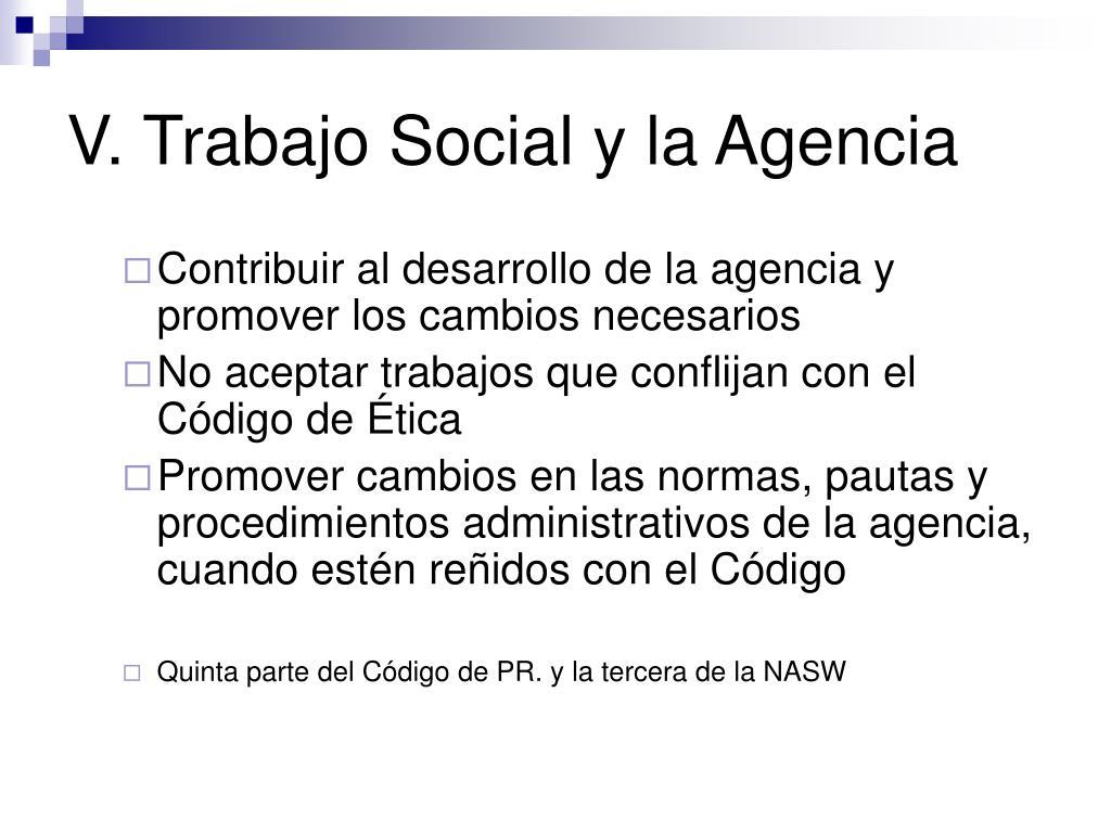 V. Trabajo Social y la Agencia