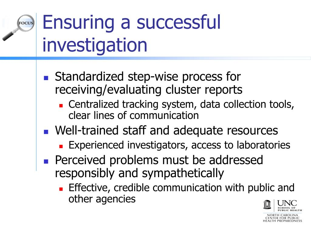 Ensuring a successful investigation