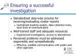 ensuring a successful investigation