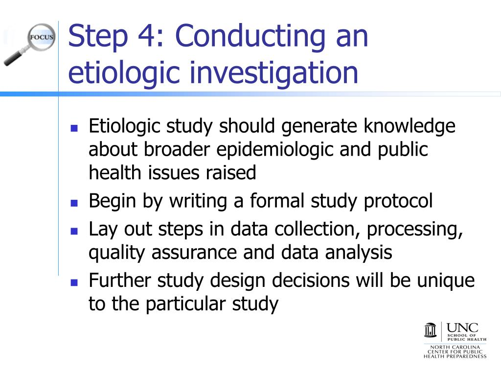 Step 4: Conducting an etiologic investigation