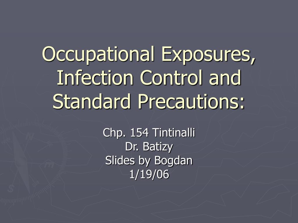 Occupational Exposures, Infection Control and Standard Precautions: