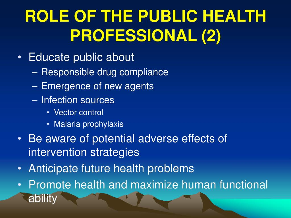 ROLE OF THE PUBLIC HEALTH PROFESSIONAL (2)
