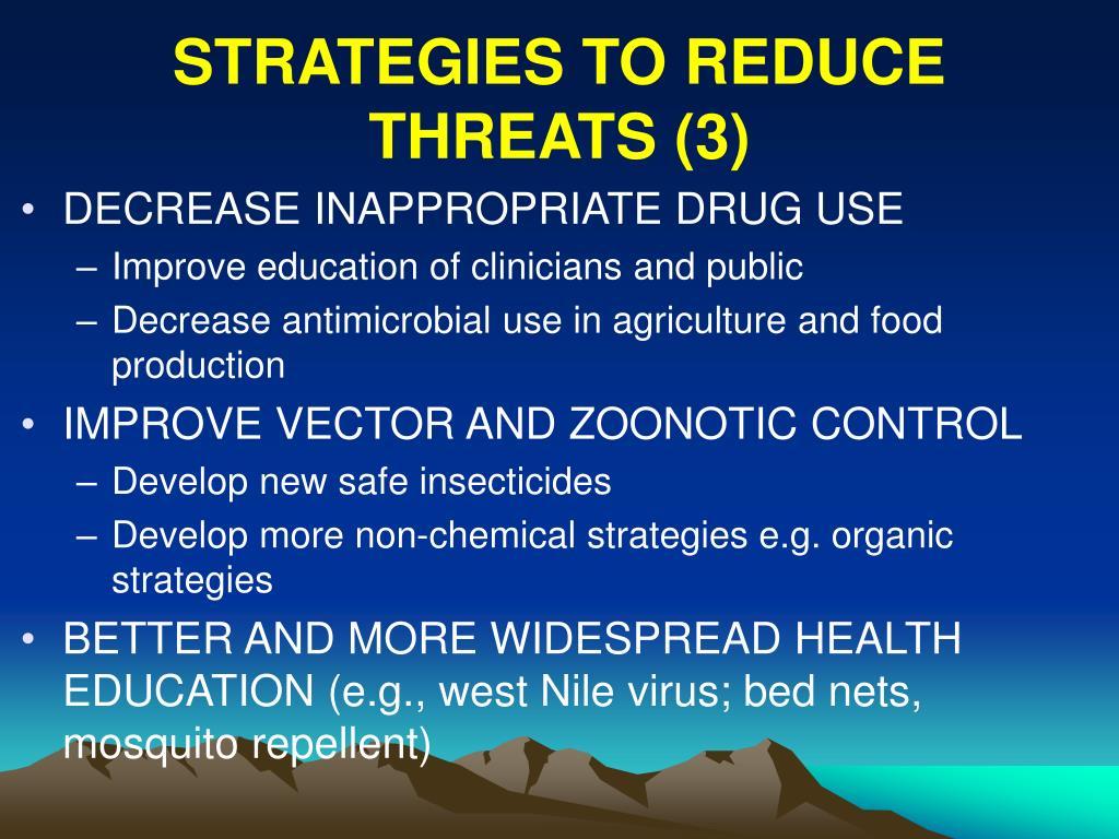 STRATEGIES TO REDUCE THREATS (3)