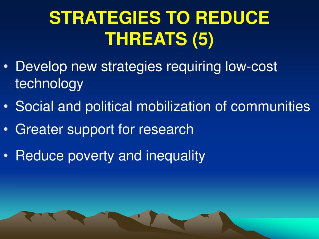 STRATEGIES TO REDUCE THREATS (5)