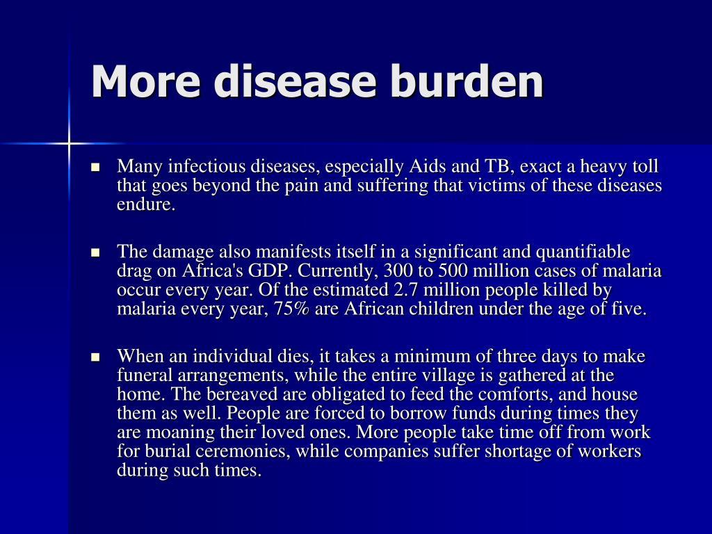 More disease burden